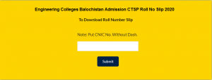Engineering Colleges Balochistan Admission CTSP Roll No Slip 2021